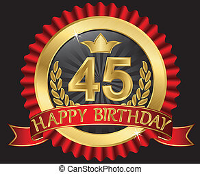45 years happy birthday golden label with ribbons