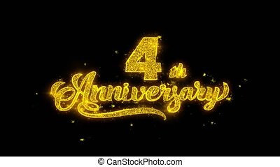 4th Happy Anniversary Typography Written with Golden Particles Sparks Fireworks Display 4K. Greeting card, Celebration, Party Invitation, calendar, Gift, Events, Message, Holiday, Wishes Festival
