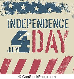 4th July Independence day. Grunge american flag background. Patriotic vintage design template.