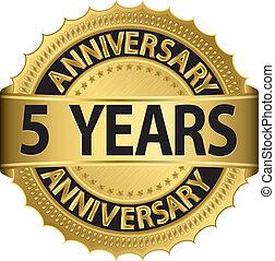5, años, aniversario, dorado, etiqueta