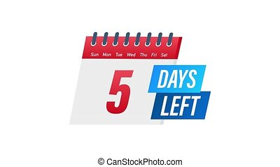 5 Days Left label on white background. Flat icon. Motion graphics