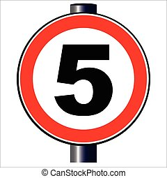 5 mph Sign - A large round red traffic sign displaying 5...