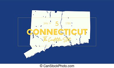 5 of 50 states of the United States with a name, nickname, and date admitted to the Union, Detailed Vector Connecticut Map for printing posters, postcards and t-shirts