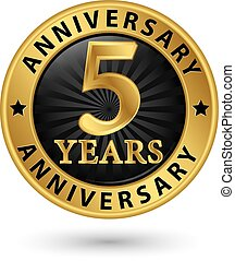 5 years anniversary gold label, vector illustration