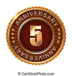 5 years anniversary golden brown label.
