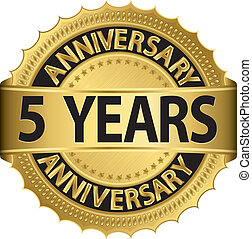 5 years anniversary golden label with ribbon, vector