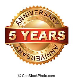 5 years anniversary golden label with ribbon. Vector eps 10...