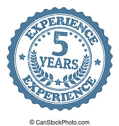 5 Years Experience stamp - Grunge rubber stamp with the text...