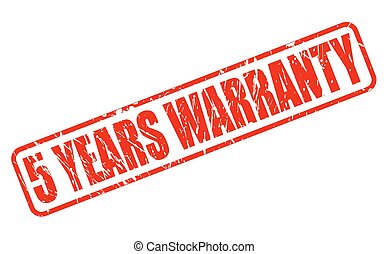 5 YEARS WARRANTY red stamp text