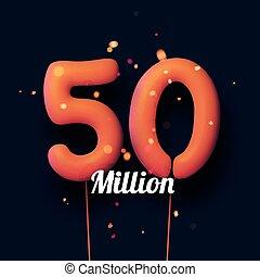 50 million sign orange balloons with threads on black ...