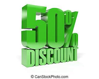 50 percent discount.