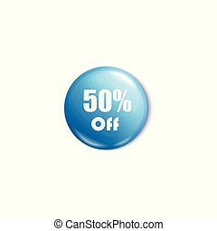 50 percent off blue round pin or button in realistic style