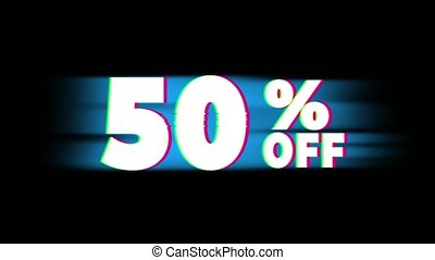 50% Percent Off Text Vintage Glitch Effect Promotion . - 50%...