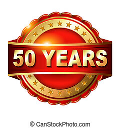 50 years anniversary golden label with ribbon