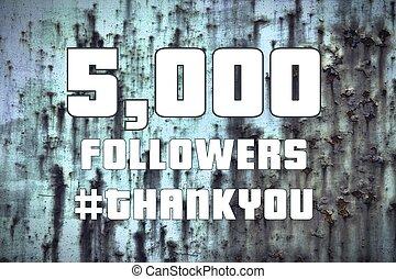 5000 followers - social media milestone banner. Online community thank you note. 5k likes.