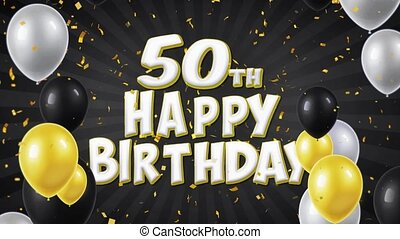 51. 50th Happy Birthday Black Text Greeting, Wishes, Invitation Loop Background