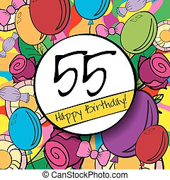 55 Happy Birthday background or card with