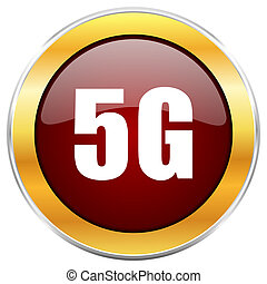 5g red web icon with golden border isolated on white background. Round glossy button.
