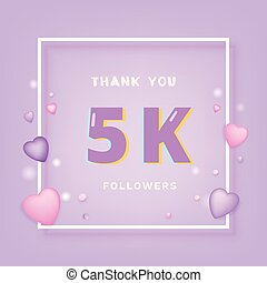 5K followers thank you card. Celebration 5000 subscribers banner. Template for social media. Vector illustration.