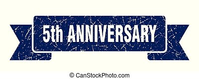5th anniversary grunge ribbon. 5th anniversary sign. 5th anniversary banner