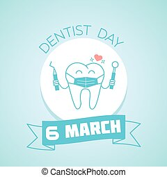 6 March Dentist Day - Calendar for each day on March 6 ....