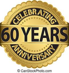 60, célébrer, anniversaire, aller, années