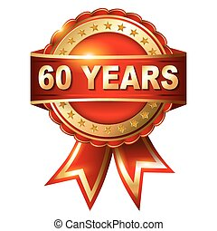 60 years anniversary golden label with ribbon. Vector...