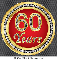 60 years anniversary, happy birthday golden icon with...