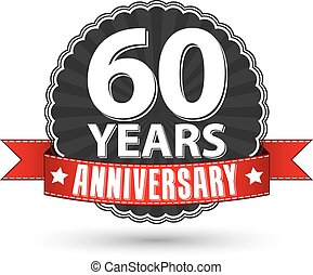 60 years anniversary retro label with red ribbon, vector illustration