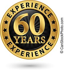 60 years experience gold label, vector illustration