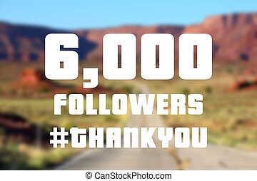 6000 followers sign