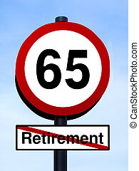 65 retirement warning roadsign against a blue sky...