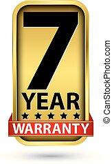 7 year warranty golden label, vector illustration
