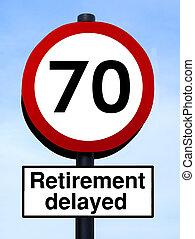 70, pensioen, roadsign, uitgesteld