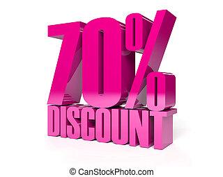 70 percent discount.