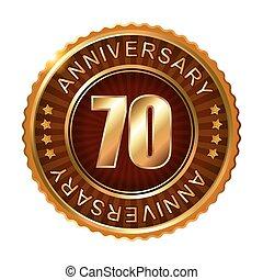 70 years anniversary golden brown label.