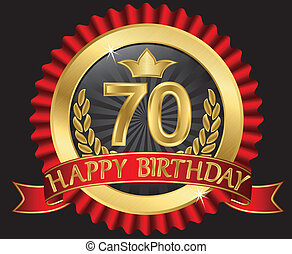 70 years happy birthday golden label with ribbons