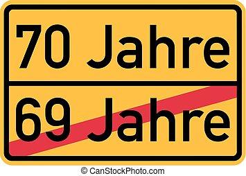 70th birthday - roadsign german