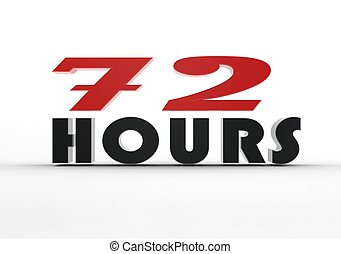 72 hours - Rendered artwork with white background