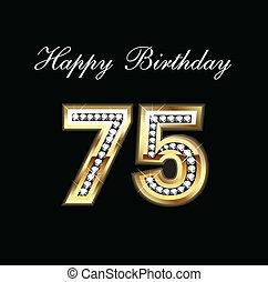 75, 생일, 행복하다