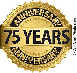 75, anni, anniversario, dorato, etichetta