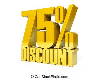 75 percent discount. Golden shiny text.