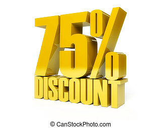 75 percent discount. Golden shiny text.