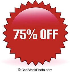 75 Percent Off Sticker - Seventy five percent off discount...
