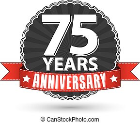 75 years anniversary retro label with red ribbon, vector illustration