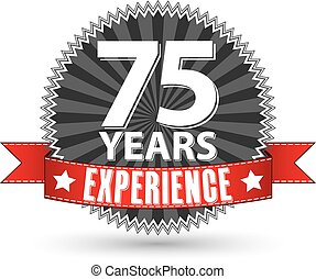 75 years experience retro label with red ribbon, vector illustration