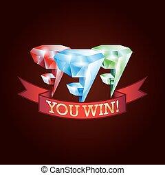 777, 水晶, 你赢