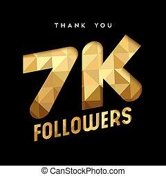 7k gold internet follower number thank you card - 7000...
