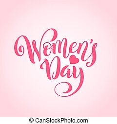 8 March International womens day greeting card. Template poster with handdrawn calligraphy. Vector.