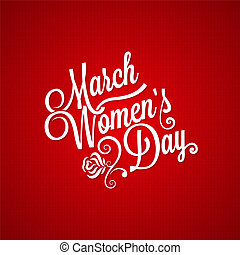 march women day vintage lettering background